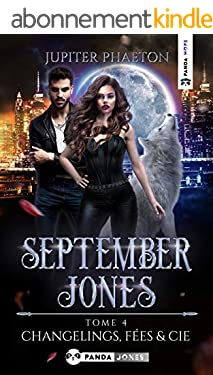 Changelings, Fées et Cie (September Jones t. 4)