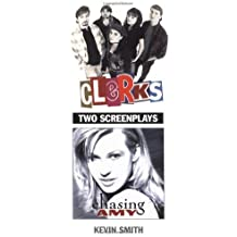 Clerks and Chasing Amy: Two Screenplays by Kevin Smith (1997-03-28)