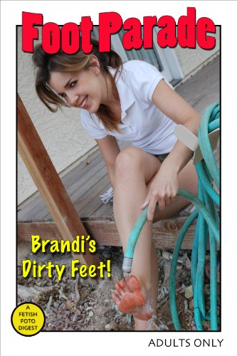 Parade Arch (Foot Parade - Brandi's Dirty Feet (English Edition))