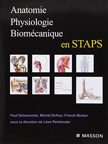 Anatomie, physiologie, biomcanique en STAPS