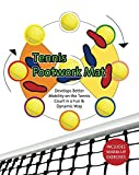 Tennis Footwork Mat: Develop better mobility on the tennis court with a soccer ball