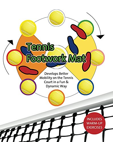 Tennis Footwork Mat: Develop better mobility on the tennis court with a soccer ball (English Edition) por Edgar Allegre