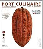PORT CULINAIRE NINETEEN: Ein kulinarischer Sammelband (Band No. 19)