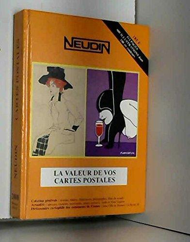 Catalogue Neudin 2000, la valeur de vos cartes postales par Gérard et Joëlle Neudin
