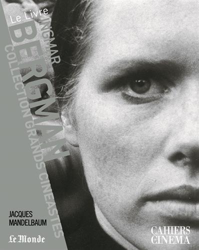Ingmar Bergman par Jacques Mandelbaum