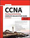 CCNA Routing and Switching Complete Deluxe Study Guide: Exam 100–105, Exam 200–105, Exam 200–125