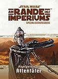 Star Wars Rollenspiel: Am Rande des Imperiums Spezialisierung: Attentäter
