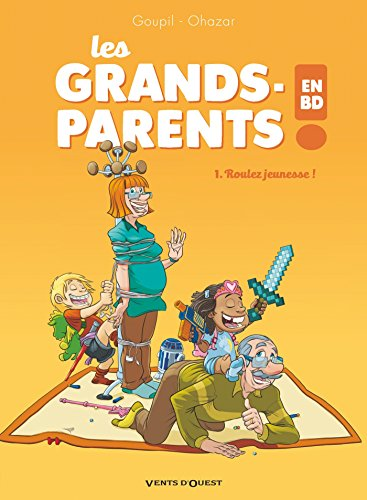Les Grands-Parents en BD - Tome 01: Roulez jeunesse ! par Jacky Goupil