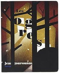 Les ogres par Jean Gourounas