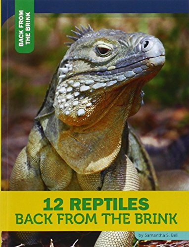 12 Reptiles Back from the Brink