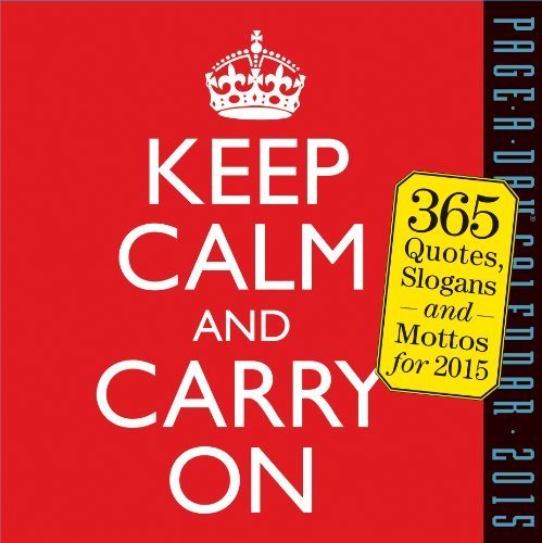Keep Calm and Carry On 2015 Page-A-Day Calendar by Workman Publishing (July 21,2014)