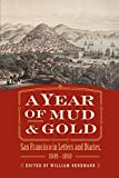 A Year of Mud and Gold: San Francisco in Letters and Diaries, 1849-1850