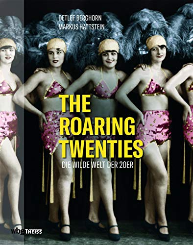 The Roaring Twenties: Die wilde Welt der 20er (Twenties Thema Roaring)