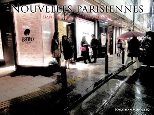 NOUVELLES PARISIENNES: Dans les rues de Jiyûgaoka II par Jonathan Mortelec