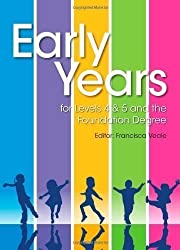 Early Years for Levels 4 & 5 and the Foundation Degree by Veale, Francisca ( AUTHOR ) Jul-31-2013 Paperback