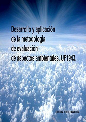 Desarrollo y aplicación de la metodología de evaluación de aspectos ambientales. UF1943. por Lucía Grijalbo Fernández