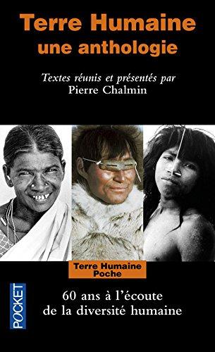 Terre Humaine: Une Anthologie