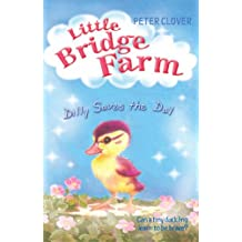 Dilly Saves the Day (Little Bridge Farm)