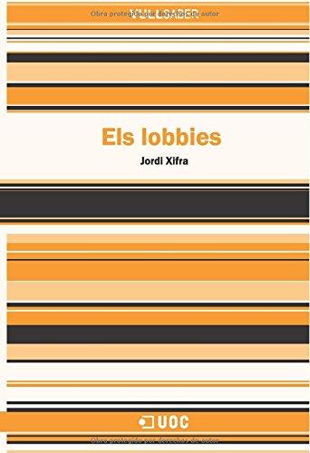 Els lobbies (VullSaber)