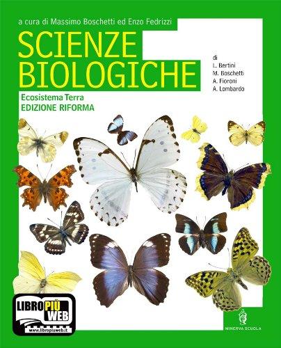 Scienze biologiche. Con espansione online. Ediz. riforma. Per le Scuole superiori