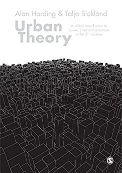 Urban Theory: A critical introduction to power, cities and urbanism in the 21st century par [Harding, Alan, Blokland, Talja]