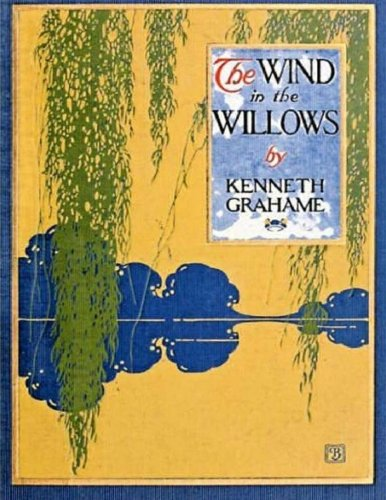 The Wind In The Willows (Illustrated)