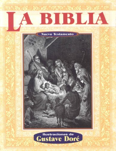 La biblia nuevo testamento (Illustrated by Dore) (Spanish Edition) by Tomo (2010-01-04)