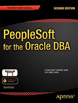 peoplesoft for the oracle dba ebook david kurtz amazon. Black Bedroom Furniture Sets. Home Design Ideas