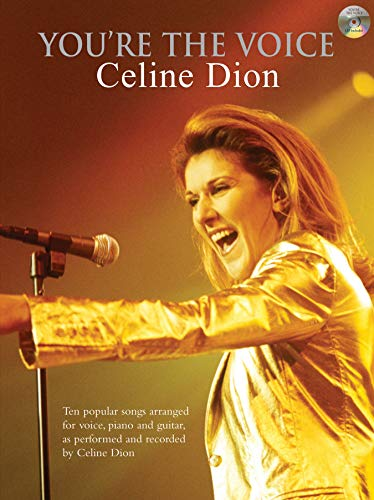 You're The Voice: Celine Dion: (Piano,Vocal,Guitar)