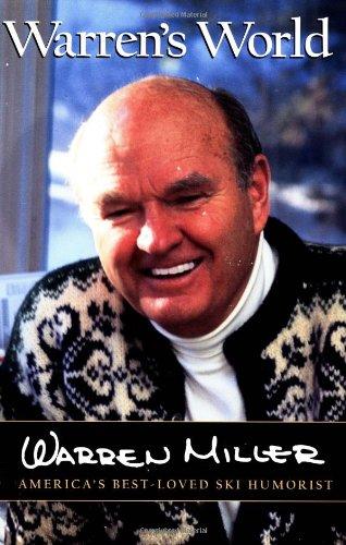 Warren's World: America's Best-Loved Ski Humorist por Warren Miller