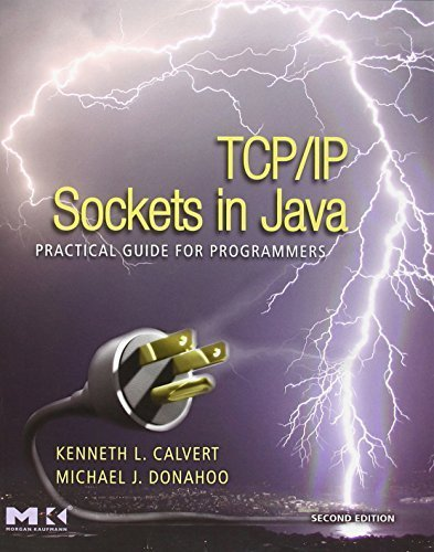 TCP/IP Sockets in Java, Second Edition: Practical Guide for Programmers (The Practical Guides) by Calvert, Kenneth L., Donahoo, Michael J. (2008) Paperback par Kenneth L., Donahoo, Michael J. Calvert
