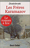 Les Frères Karamazov (Intégrale les 10 livres)