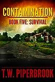 Contamination 5: Survival (Contamination...