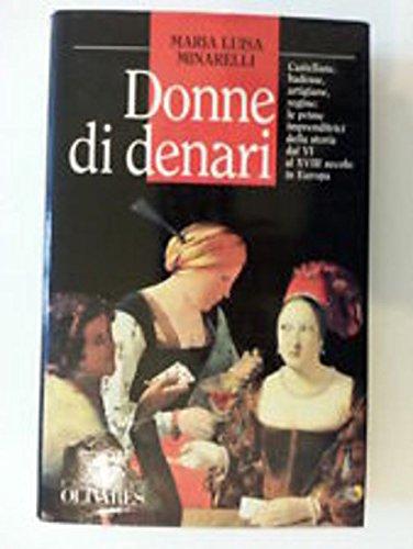 DONNE DI DENARI 1989