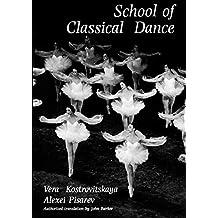 School of Classical Dance: Textbook of the Vaganova Choreographic School