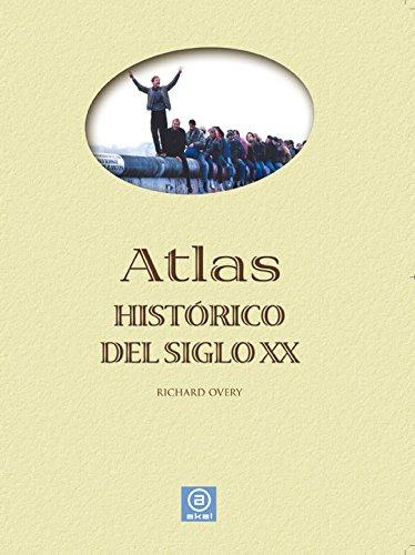 Atlas histórico del siglo XX (Atlas Akal)