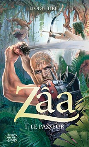 Zâa 1 - Le passeur (French Edition)