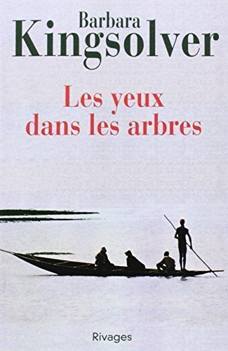 Les Yeux Dans les Arbres = The Poisonwood Bible (French Edition) by Barbara Kingsolver (2002-03-01)