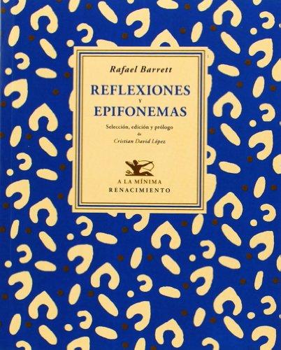 Reflexiones y epifonemas por Rafael Barrett