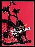 La Mondaine. 1 | Zidrou (1962-....). Scénariste