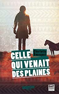 """Afficher """"Celle qui venait des plaines"""""""