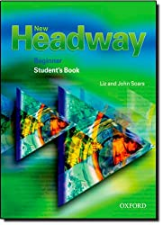 New Headway Beginner Student's Book: Student's Book Beginner (New Headway English Course)