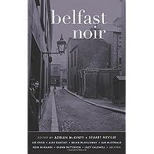 Belfast Noir (Akashic Noir) by Adrian McKinty (4-Nov-2014) Paperback