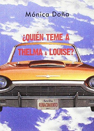 ¿Quién teme a Thelma & Louise? por Mónica Doña Jiménez