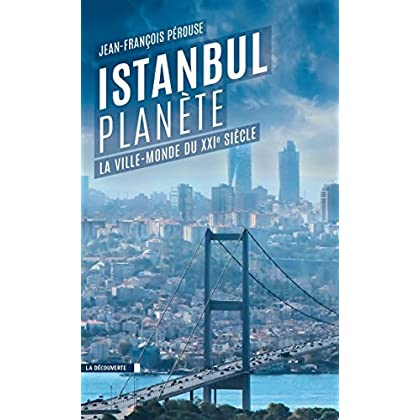 Istanbul planète (CAHIERS LIBRES)