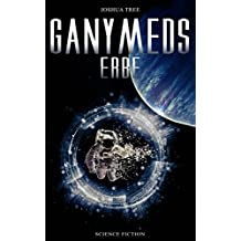 Ganymeds Erbe (German Edition)