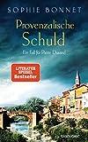 Provenzalische Schuld: Ein Fall für Pierre Durand (Die Pierre Durand Bände, Band 5) - Sophie Bonnet