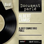 Albert Camus vous parle (Mono version)