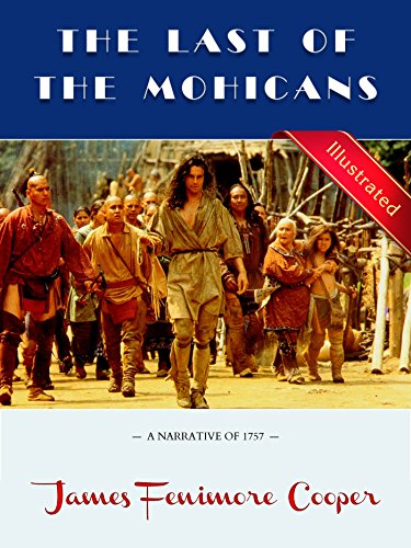 the-last-of-the-mohicans-illustrated-a-narrative-of-1757-english-edition