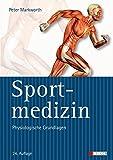 Sportmedizin: Physiologische Grundlagen